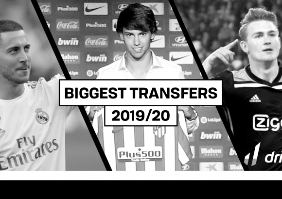 Biggest transfers of 2019/20 so far